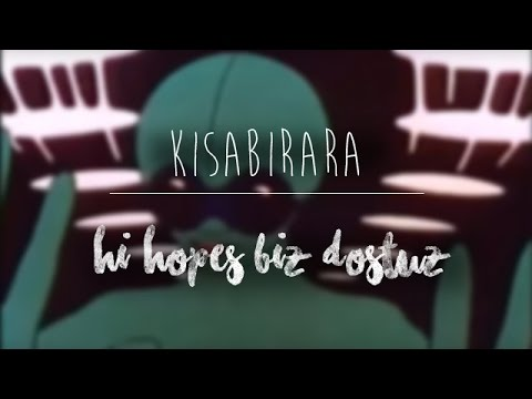 Kısabirara | Hi hopes! biz dostuz. (2015)