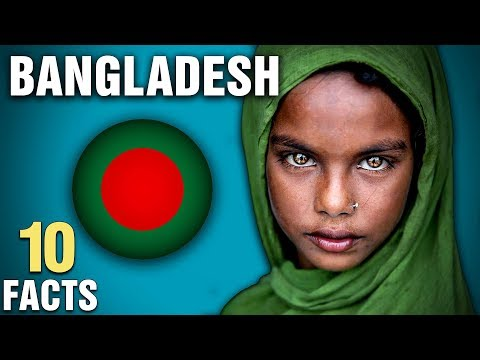 10 Surprising Facts About Bangladesh