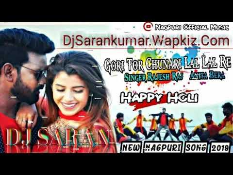 Gori Tor Chunri To LAL LAL Re Dahar Main Challe Kamal Chal Re Nagpuri (Singer_Rajesh_DJ_Saran_Remix)