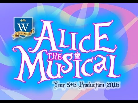 Alice the Musical - GWPS