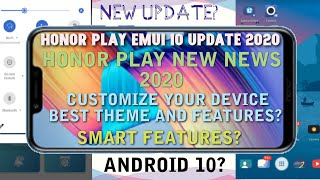Honor Play & Honor 9 Lite Emui 10 Update | Honor Play New Update  | Honor Play New Features | 2020