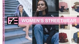 How to | Women's Streetwear