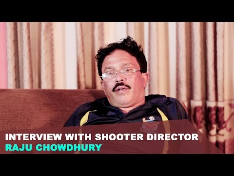 Interview With Shooter Director Raju Chowdhury