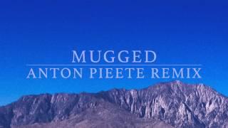 Joris Voorn - Mugged (Anton Pieete Remix)