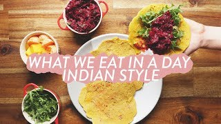What I Eat In A Day | Indian Style, Healthy and Delicious