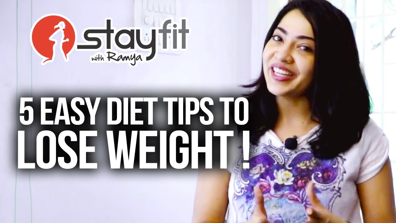 5 Easy diet tips to Lose Weight !