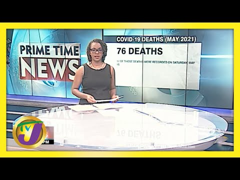 76 Covid-19 Deaths Already in May Worries Jamaica's Stakeholders   TVJ News