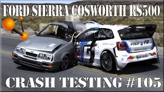 Beamng.drive ford sierra cosworth rs500 crash testing #105