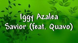 Iggy Azalea - Savior (feat. Quavo) - Lyrics