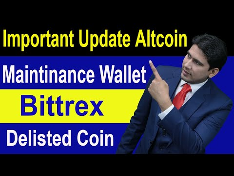Important Update Altcoin Wallet Maintinance And Bittrex Delisted Coin Sell now in Hindi