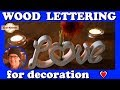 How to make a simple wood lettering for decoration | Scroll saw Project