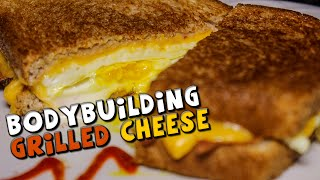 BODYBUILDING Grilled Cheese Sandwich Recipe (High Protein)