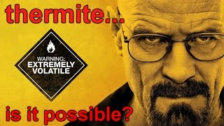 Breaking Bad: Thermite from a toy, is it possible?
