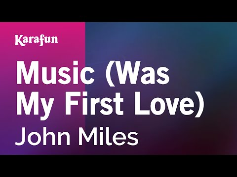 Karaoke Music (Was My First Love) - John Miles *