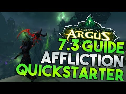 7.3 Affliction Warlock Quickstarter Guide!