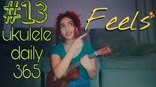 Calvin Harris - Feels (ukulele cover) • 13/365