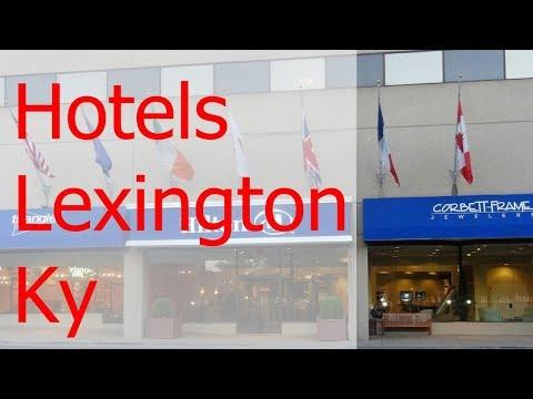 The 5 Best Hotels Lexington Ky