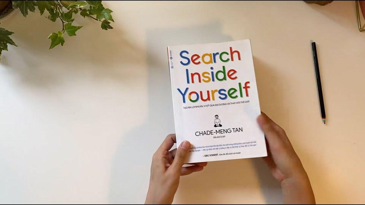 [Review sách] Search Inside Yourself - Tìm kiếm bên trong bạn - Hạnh phục và Bình an từ bên trong