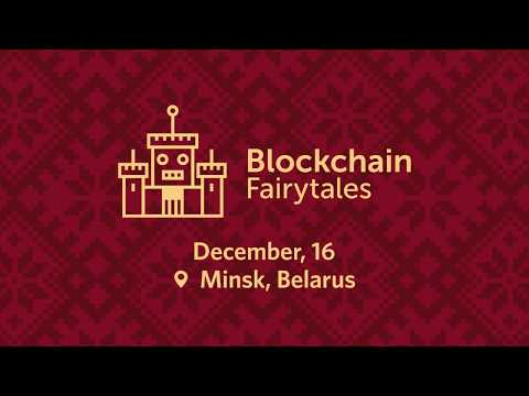 Blockchain Fairytales Conference Minsk | Rus