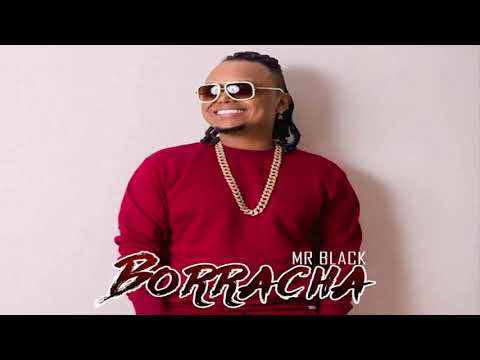 Borracha - Mr Black (Original) Champetas Nuevas 2018