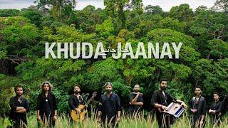 Darvesh - Khuda Jaanay (Official Music Video)