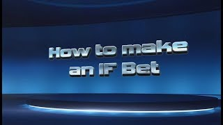 How To Make an IF Bet on the new BetDSI.eu web site