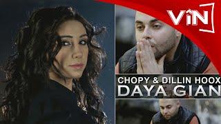 Chopy & Dillin Hoox – Daya Gian