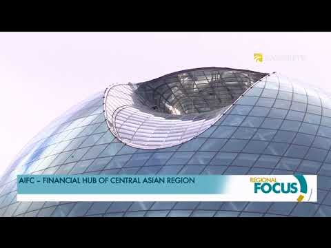Astana international financial center's activity will help attract foreign capital to Central Asia