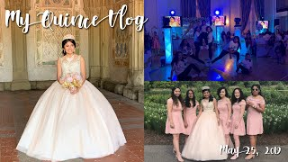 MY QUINCE VLOG