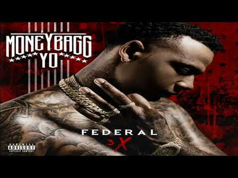 MoneyBagg Yo - Important [Federal 3X]