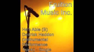 He 39 s Able B Deitrick Haddon Instrumental Performance