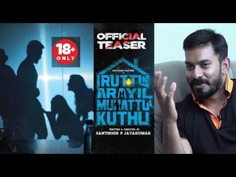18 Adults Only Watch Iruttu Araiyil Murattu Kuthu Director Exclusive Interview