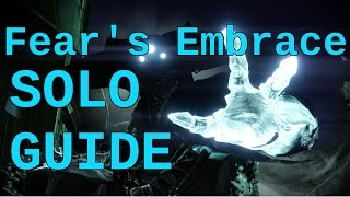 Destiny: Fear's Embrace SOLO Guide (Commentary)