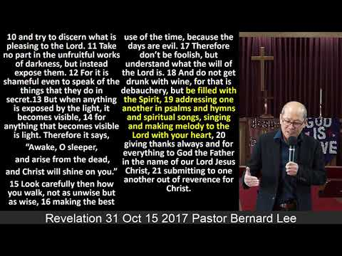 Revelation 31 Oct 15 2017 Pastor Bernard Lee