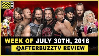 WWE's RAW for July 30th, 2018 Review & After Show