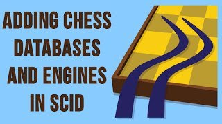 SCID for the Chess Student 2: Plugging in Databases and Engines