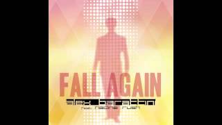 Alex Barattini Feat Nadine Rush - Fall again (Original radio mix)