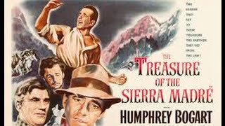 Classic Movie Mondays #70: The Treasure of the Sierra Madre
