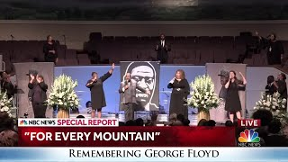 """""""For Every Mountain"""" is performed at George Floyd's funeral"""