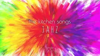 the kitchen songs - Jahz (audio)