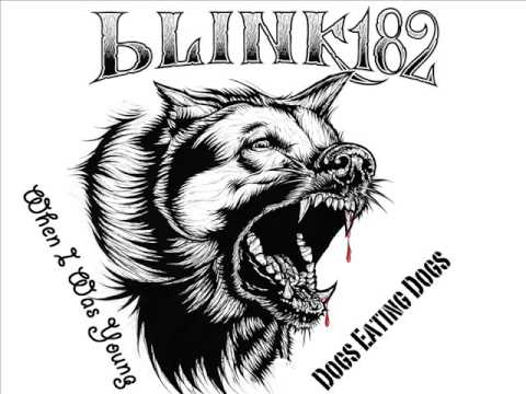 Blink-182 - When I Was Young (EP: Dogs Eating Dogs)