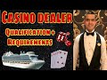 QUALIFICATIONS + REQUIREMENTS |Casino Dealer position in a Cruise Ship | WESLEY ROMERO • 🛳