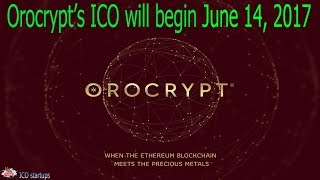 Orocrypt ICO Цифровые Драгоценные Металлы на Ethereum Blockchain
