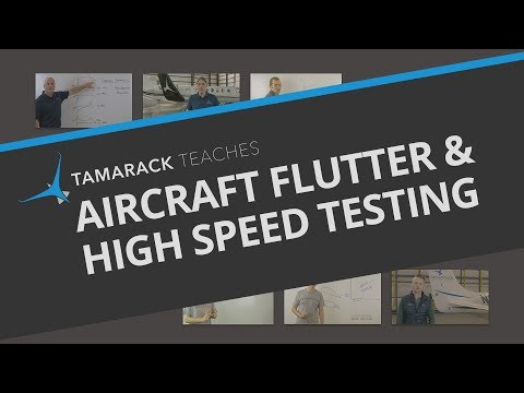 Aircraft Flutter and High Speed Testing