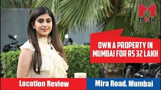 Download lagu Own a property in Mumbai for Rs 32 lakh Location Review Mira Road Mumbai S01E58 MP3