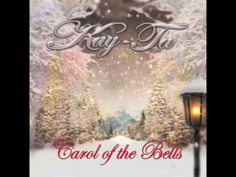 Carol of The Bells / Kay-Ta (Unconventional Christmas Song!) - YouTube