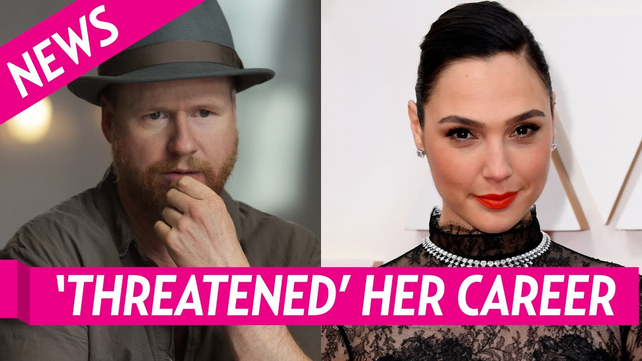 Joss Whedon Reportedly Threatened to Harm Gal Gadot's Career ...