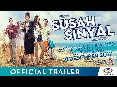 SUSAH SINYAL - OFFICIAL TRAILER (Film Terbaru Ernest Prakasa)