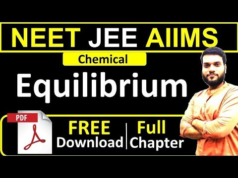 Chemical Equilibrium | NEET JEE(Adv.) AIIMS | Full Chapter in 1 Shot + PDF Notes | By Arvind Arora