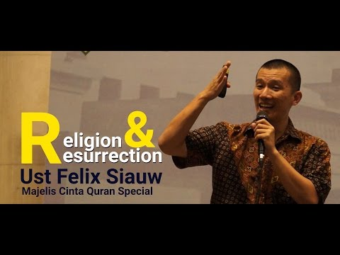 Ustadz Felix Siauw | Majelis Cinta Qur'an Spesial